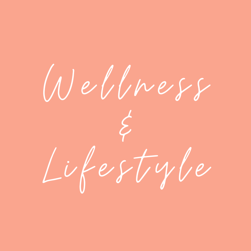 wellness and lifestyle